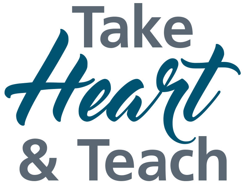 Take Heart & Teach