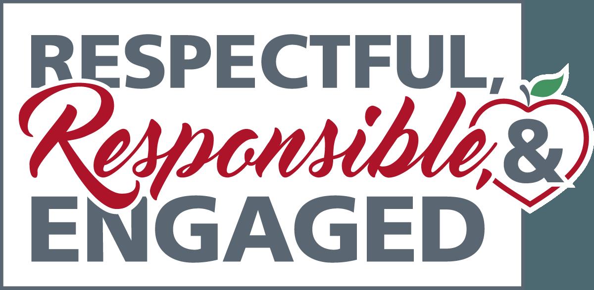 Respectful, Responsible, & Engaged