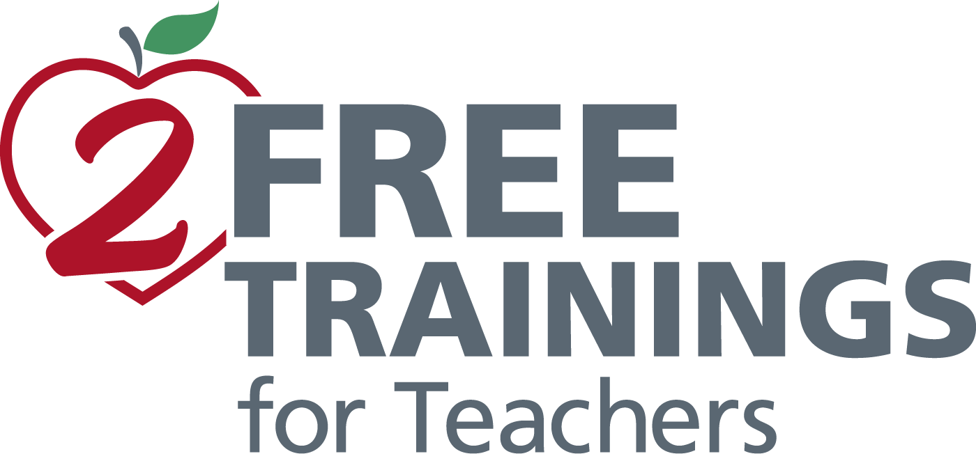 2 Free Trainings for Teachers