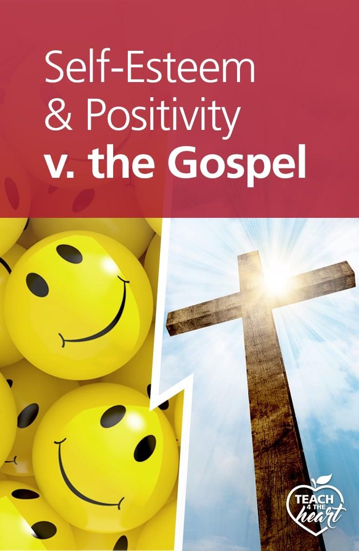 PIN Self-Esteem & Positivity v. the Gospel