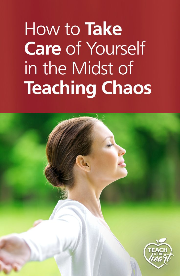 PIN How to Take Care of Yourselfin the Midst of Teaching Chaos
