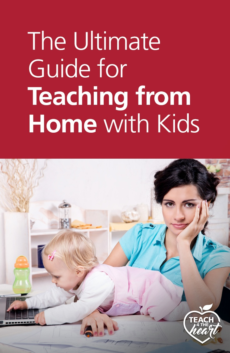 PIN The Ultimate Guide for Teaching from Home with Kids
