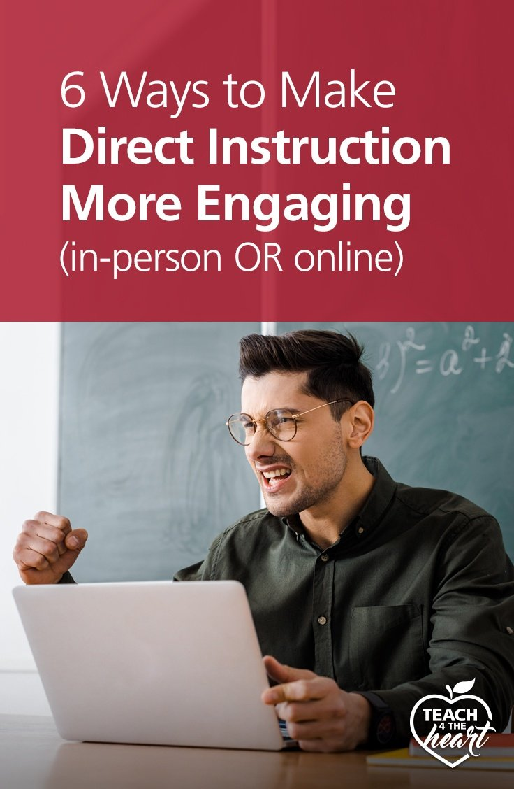 PIN 6 Ways to Make Direct Instruction More Engaging (in-person OR online)