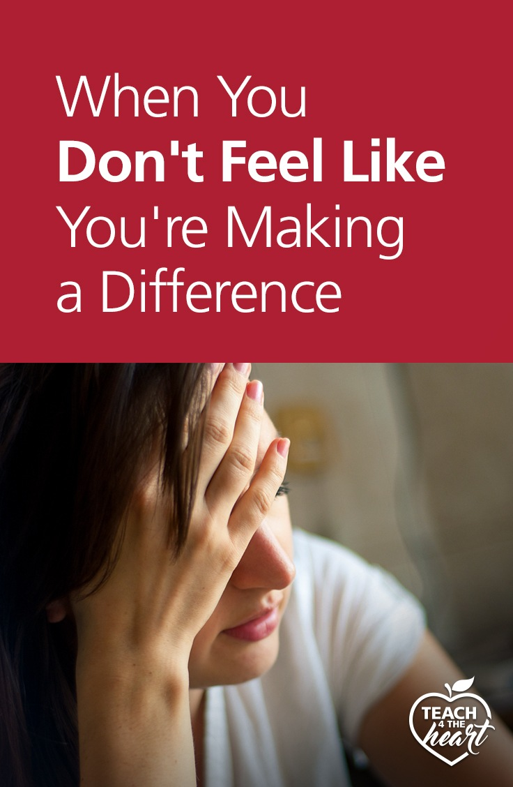 PIN When You Don't Feel Like You're Making a Difference