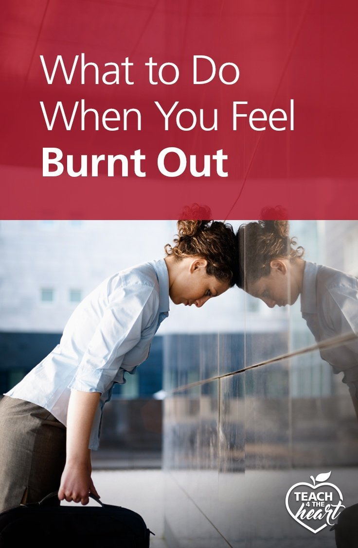 PIN What to Do When You Feel Burnt Out