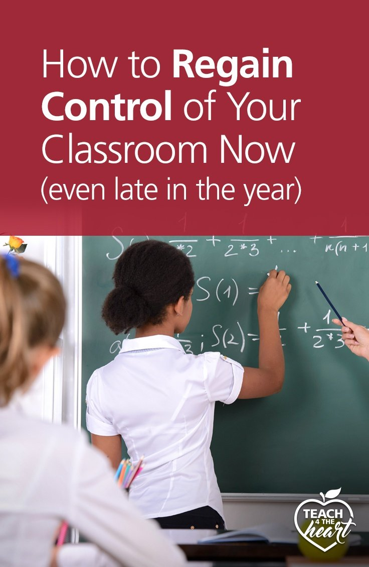 PIN How to Regain Control of Your Classroom Now (even late in the year)